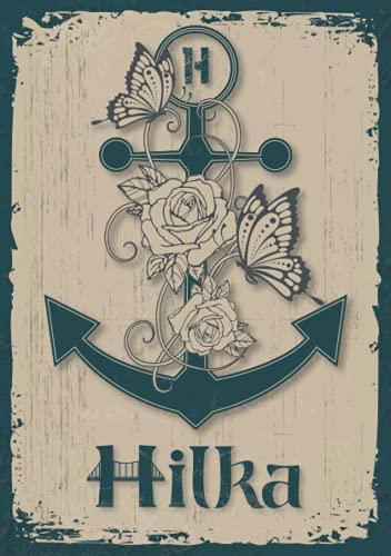 Hilka: Notizbuch A5 | Personalisierter vorname Hilka | Monogramm H | Geburtstagsgeschenk für Frau, Mutter, Schwester, Tochter | Design Anker | 120 Seiten liniert, Kleinformat A5 (14,8 x 21 cm)