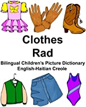 English-Haitian Creole Clothes/Rad Bilingual Children's Picture Dictionary