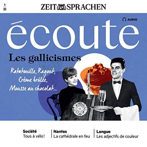 Écoute Audio - Les gallicismes. 01/2021 Titelbild