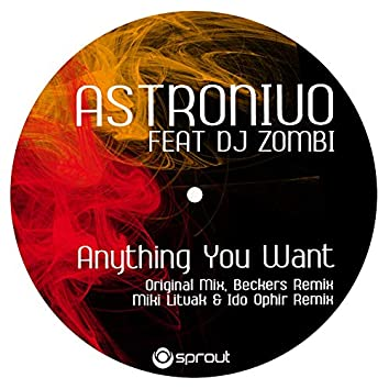 Anything You Want (Beckers Remix)