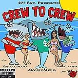 Crew to Crew [Explicit]