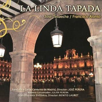 Zarzuela: La Linda Tapada