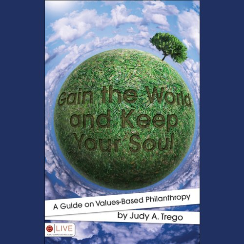 Gain the World and Keep Your Soul  Audiolibri
