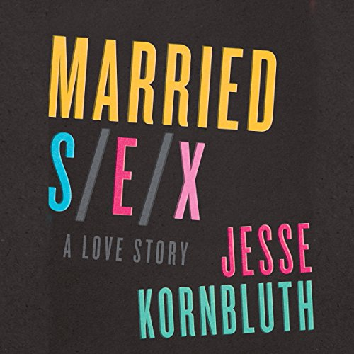 Married Sex audiobook cover art