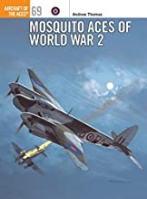 Mosquito Aces of World War 2 (Aircraft of the Aces)