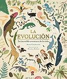 La evolución: La increíble aventura de la vida (Álbumes ilustrados)