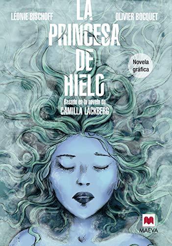 La Princesa De Hielo: Basada en la novela de Camilla Läckberg