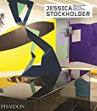Jessica Stockholder - revised and expanded edition: Contemporary Artists series