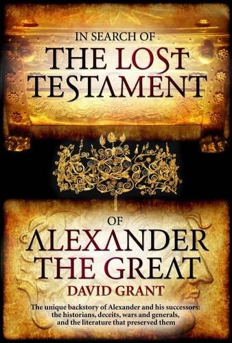 In Search of the Lost Testament of Alexander the Great