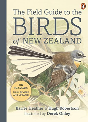 The Field Guide to the Birds of New Zeal