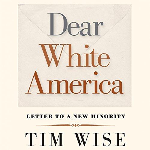 Dear White America audiobook cover art