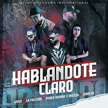 Hablandote Claro (feat. La Presión, Ryder Bomba, Maicol & Ivan Pr)
