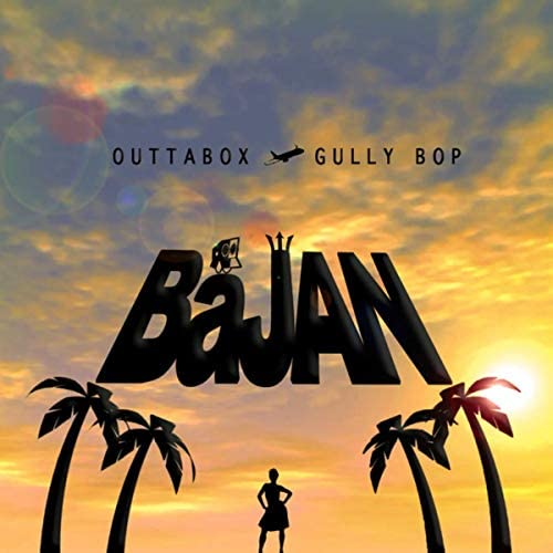 OUTTABOX & Gully Bop