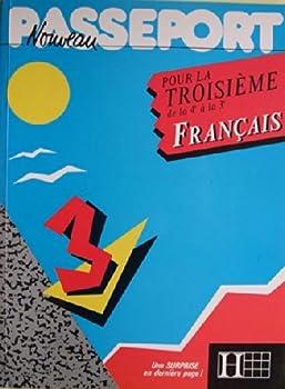 Paperback NOUVEAU PASSEPORT POUR LA TROISIEME FRANCAIS [French] Book