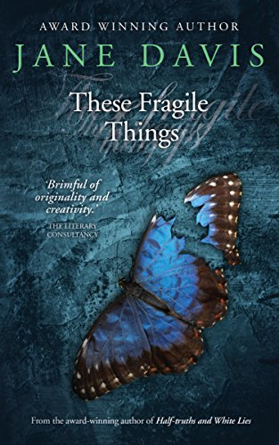 Book: These Fragile Things by Jane Davis