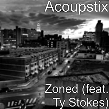 Zoned (feat. Ty Stokes)