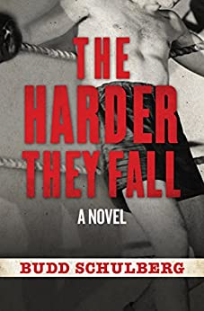 The Harder They Fall by [Budd Schulberg]