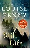 Still Life: A Chief Inspector Gamache Novel 01 - Louise Penny
