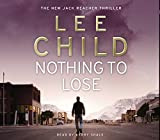 Nothing To Lose - (Jack Reacher 12) - Audiobooks - 27/03/2008