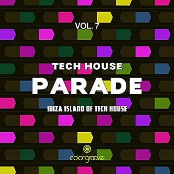 Tech House Parade, Vol. 7 (Ibiza Island Of Tech House)