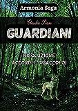 Guardiani (Armonia e il mondo della Musicomagia) (Italian Edition)