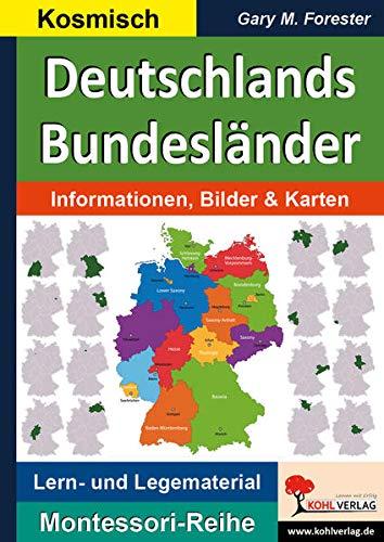 Deutschlands Bundesländer: Informationen, Bilder & Karten (Montessori-Reihe: Lern- und Legematerial)