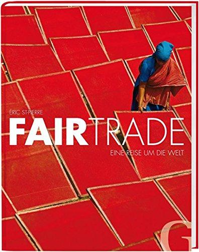 Fairtrade: Eine Reise um die Welt