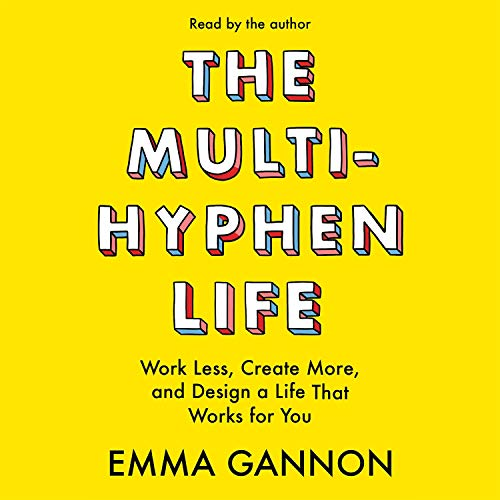 The Multi-Hyphen Life audiobook cover art