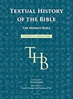 The Hebrew Bible (Textual History of the Bible)