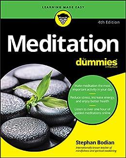 Meditation For Dummies (For Dummies (Religion & Spirituality)) by [Stephan Bodian]