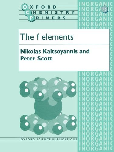 The F Elements (Oxford Chemistry Primers)