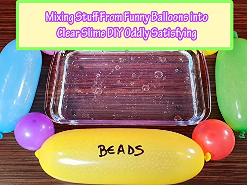 Clip: Mixing Stuff From Funny Balloons into Clear Slime DIY Oddly Satisfying