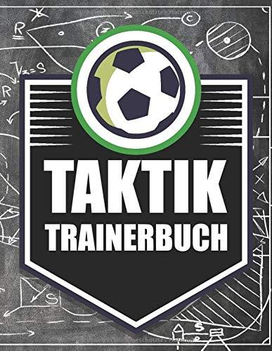 Taktik Trainerbuch: Fußballtrainer Fußballfelder zum Ausfüllen für Standardsituationen - Trainerbuch und Taktikblock für Trainer