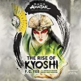 Avatar: The Last Airbender: The Rise of Kyoshi (The Kyoshi Novels)