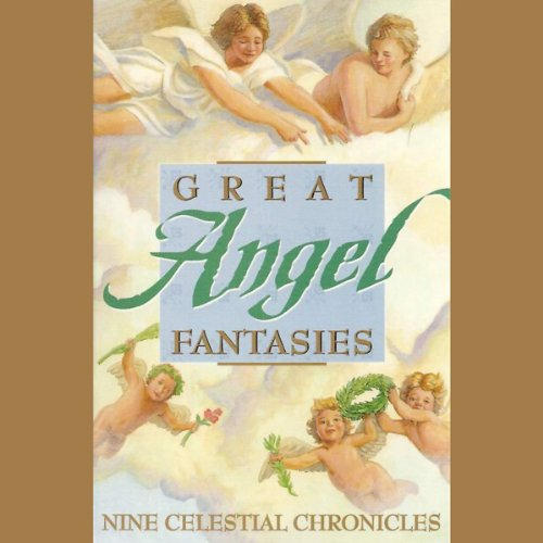 Great Angel Fantasies audiobook cover art