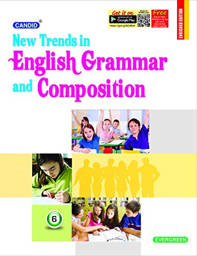 CANDID NEW TRENDS IN ENGLISH GRAMMAR AND COMPOSITION 6