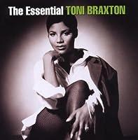 The Essential Toni Braxton by Toni Braxton (2007-02-20)