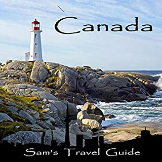 Canada: Essential Travel Tips - All You Need to Know                   De :                                                                                                                                 Sam's Travel Guide                               Lu par :                                                                                                                                 Writing Souls Narrations                      Durée : 1 h et 31 min     Pas de notations     Global 0,0