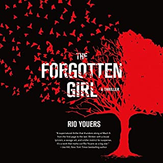 The Forgotten Girl     A Thriller              By:                                                                                                                                 Rio Youers                               Narrated by:                                                                                                                                 Kevin T. Collins                      Length: 13 hrs and 54 mins     14 ratings     Overall 4.6