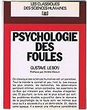 Les lois de la psychologie. Lois psychologique de l'évolution des peuples - Retz-C.E.P.L.