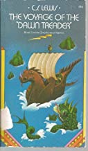 The Voyage of the Dawn Treader (Chronicles of Narnia, No. 3)