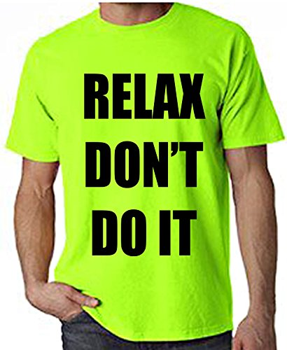 Relax Don't Do It 1980s Party Neon Men's T-Shirt