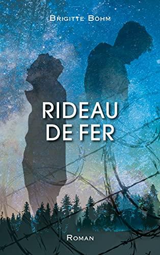 Rideau de Fer (French Edition)