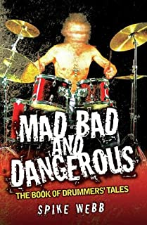Mad, Bad & Dangerous