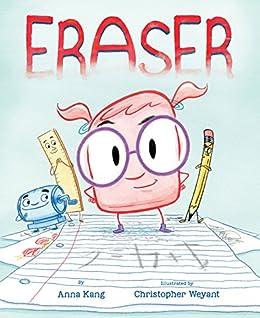 Eraser by [Anna Kang, Christopher Weyant]