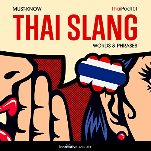 『Learn Thai: Must-Know Thai Slang Words & Phrases』のカバーアート