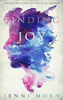 Finding Joy (The Joy Series Book 2) by [Jenni Moen, Jacquelyn Kelly]