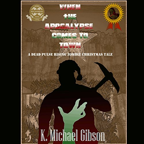 When the Apocalypse Comes to Town audiobook cover art