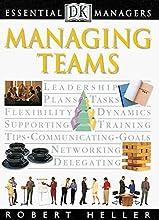 Managing Teams (DK Essential Managers)