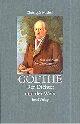 Goethe: Der Dichter und der Wein